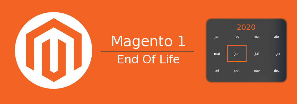 Magento 1 - End of Life